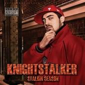 Knightstalker - Represent The Revolution