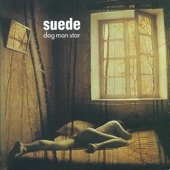 Suede - Daddy's Speeding