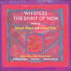 Whispers - The Spirit of NOW: Affirmational Soundtracks for Positive Learning - Eckhart Tolle & Deepak Chopra