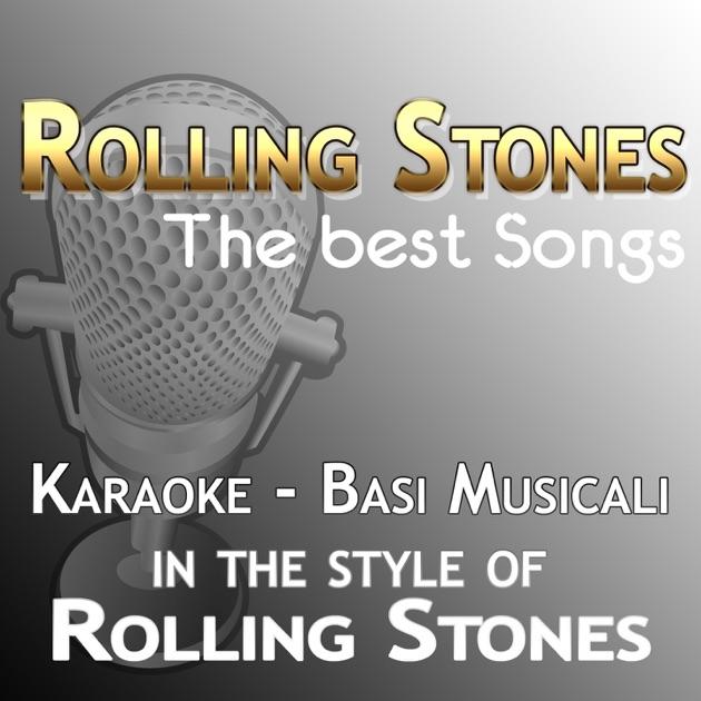 Rolling Stones: The Best Songs (In the Style of The Rolling Stones)  [Karaoke Versions] by Basi Karaoke