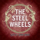 The Steel Wheels - Red Wing