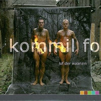 Lof Der Waanzin - Kommil Foo