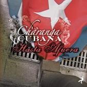 La Charanga Cubana - La Borrachera de Clemente