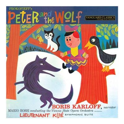 Prokofiev: Peter and the Wolf, Lieutenant Kijé Symphonic Suite - Boris Karloff, Mario Rossi & Wiener Opernorchester album