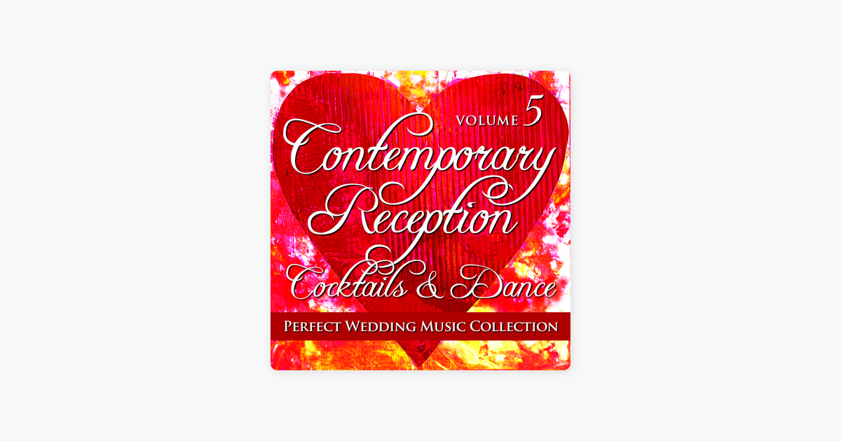 Perfect Wedding Music Collection Contemporary Reception Cocktails