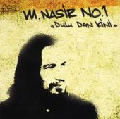 No.1 Dulu Dan Kini M.Nasir