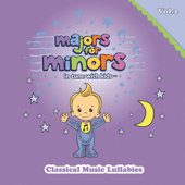 Majors for Minors, Vol. 2 - Classical Music Lullabies