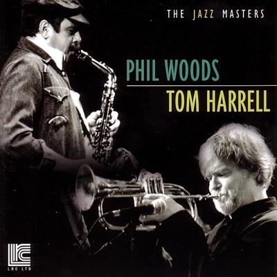 Phil Woods & Tom Harrell - Phil Woods