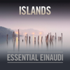 Islands - Essential Einaudi - Ludovico Einaudi