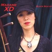 Madame XD - She's In China