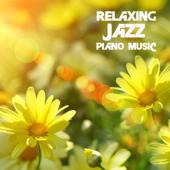 Relaxing Jazz Piano Music for Spa, Massage, Meditation, Yoga, Tai Chi & Shiatsu