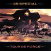 Tour De Force - 38 Special