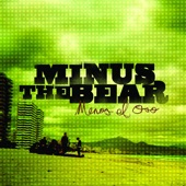 Minus the Bear - Pachuca Sunrise