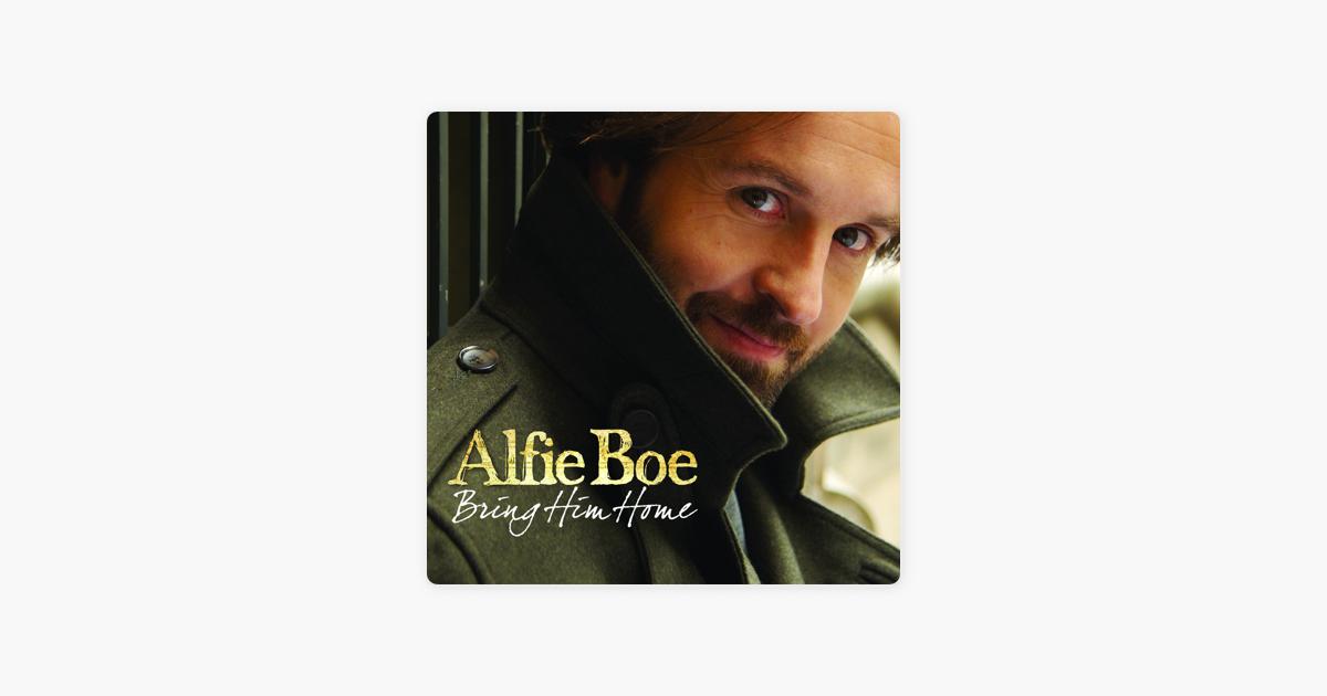 Bring Him Home Von Alfie Boe