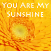 Classic Kids Music Makers - You Are My Sunshine artwork