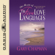 Gary Chapman - The Heart of the Five Love Languages (Unabridged)