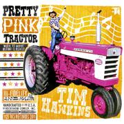 Pretty Pink Tractor - Tim Hawkins - Tim Hawkins