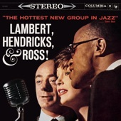 Lambert, Hendricks & Ross - Swingin' Till The Girls Come Home (Album Version)