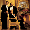 The Three Tenors Christmas - José Carreras, Luciano Pavarotti, Plácido Domingo, Steven Mercurio, The Three Tenors & Vienna Symphony