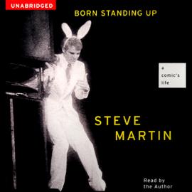 Born Standing Up: A Comic's Life (Unabridged) audiobook