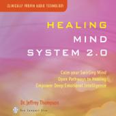 Healing Mind System 2.0