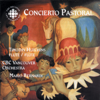 Concierto Pastoral - Timothy Hutchins, Mario Bernardi & CBC Vancouver Orchestra