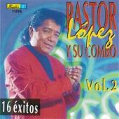 Pastor Lopez Y Su Combo - A Tiempo