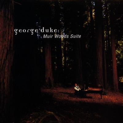 Muir Woods Suite - George Duke