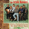 Celtic Collection, The Next Thirty Years - The Irish Rovers