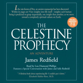 The Celestine Prophecy: An Adventure (Unabridged) audiobook