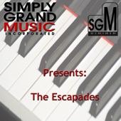 The Escapades - I Tell No Lies