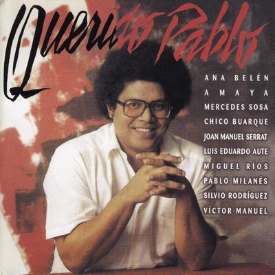 Querido Pablo - Pablo Milanés