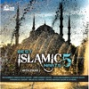 Best Islamic Naats Vol. 5 (with Zikar)