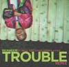 Trouble (Remix) [feat. Wale, Trey Songz, T-Pain, J. Cole & DJ Bay Bay] ジャケット写真