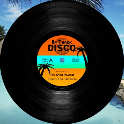 Disco for the Soul - Ohio Players