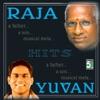 Ilayaraja & Yuvan Shankar Raja Hits