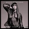 Talk a Good Game (Deluxe Edition), Kelly Rowland