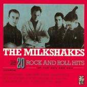 The Milkshakes - I Wanna Be Your Man