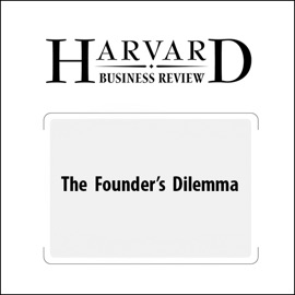 The Founder's Dilemma (Harvard Business Review) - Noam Wasserman mp3 listen download