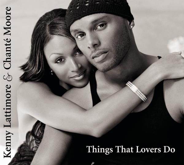 Things That Lovers Do Kenny Lattimore  Chanté Moore CD cover