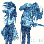 Cults - Always Forever