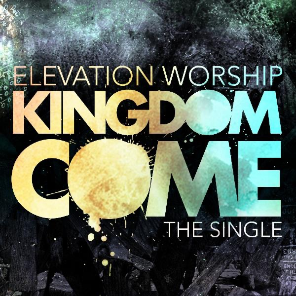 Kingdom Come - Single