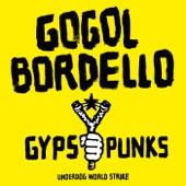 Gogol Bordello - Avenue B