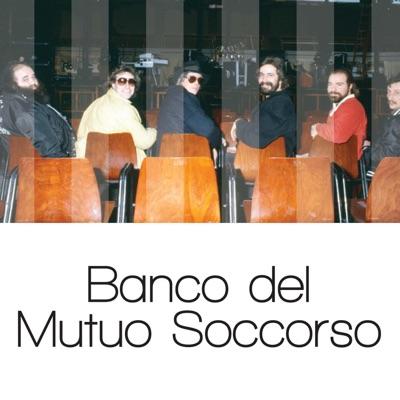 Solo Grandi Successi: Banco del Mutuo Soccorso (Remastered) - Banco del Mutuo Soccorso