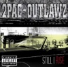2Pac & Outlawz - Still I Rise