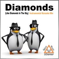 New Music Now - Diamonds (Like Diamonds In the Sky) [In the Style of Rihanna] [Instrumental Karaoke Mix] - Single