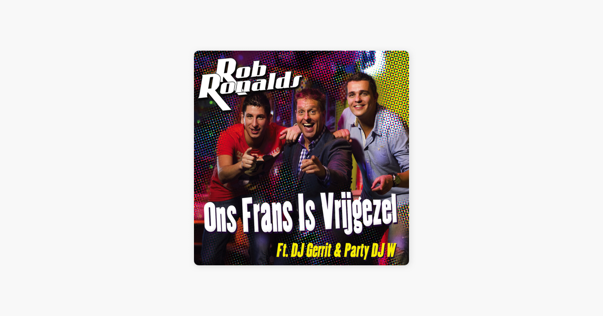U0027Ons Frans Is Vrijgezel   Singleu0027 Van Rob Ronalds Op Apple Music