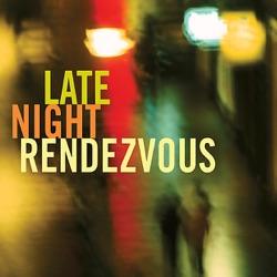 View album Late Night Rendezous