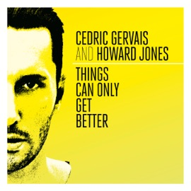 Things Can Only Get Better Radio Edit