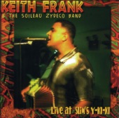 Keith Frank & The Soileau Zydeco Band - Sometimes We Make You Move Your Feet
